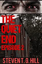 The Quiet End: Episode 2 (Post Apocalyptic Series)