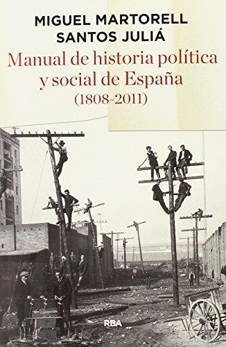 MANUAL HISTORIA POLITICA Y SOCIAL ESPAÃ'A 1808-2011