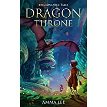 Children's Book : Dragon Throne: Dragonlance Tales, Adventure books for kids, Dragon stories, Emotional and EQ, Social skills, Ages 9-12