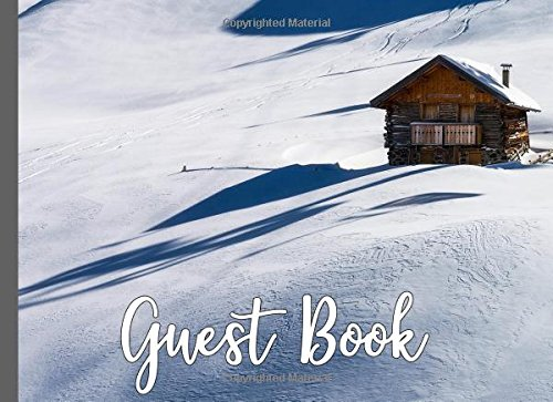 Guest book: Vacation Guest Book For Your Guests To Sign In (Guest Book For Cabin)