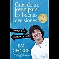 Guia de un joven para las buenas decisiones