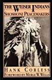 img - for The Weiser Indians by Hank Corless (1990-01-01) book / textbook / text book