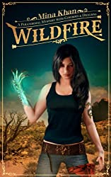 Wildfire: A Paranormal Mystery with Cowboys & Dragons