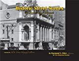 Historic Street Scenes of Kansas City, Missouri 1867-1931, Raymond S. Elder, 1934729647
