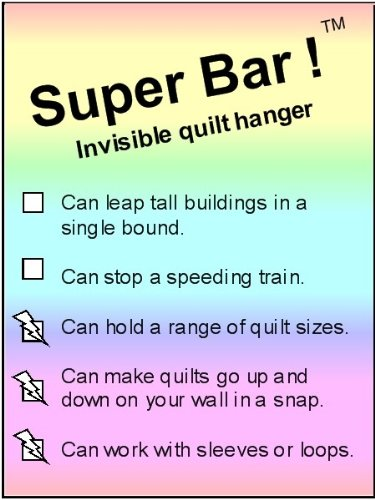 Super Bars ! (TM) Invisible quilt fabric rug tapestry hanger: The economy invisible hanging system, hangs from two special drywall screws