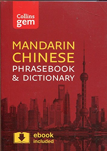Collins Mandarin Chinese Phrasebook and Dictionary Gem Edition: Essential Phrases and Words in a...
