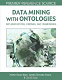 Data Mining with Ontologies, , 1599046180