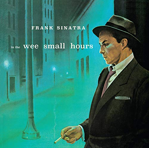 In The Wee Small Hours / Songs For Young Lovers