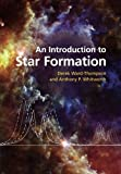 img - for An Introduction to Star Formation by Derek Ward-Thompson (2015-05-14) book / textbook / text book