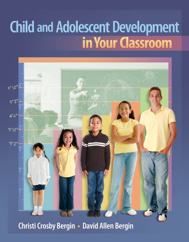 Bundle: Child and Adolescent Development in Your Classroom + Early Childhood Education CourseMate with eBook Printed Access Card
