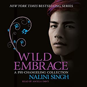 Wild Embrace: A Psy-Changeling Collection Audiobook