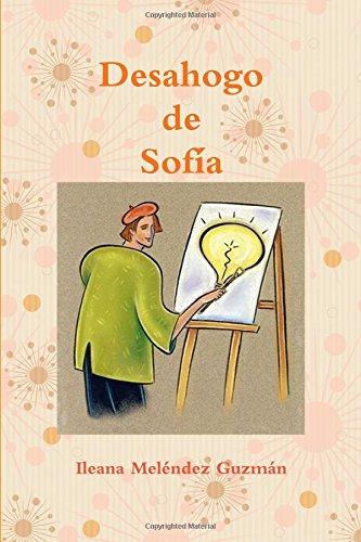Procfeedshydga: Desahogo de Sofia ebook - Ileana Melendez ... Ileana Melendez