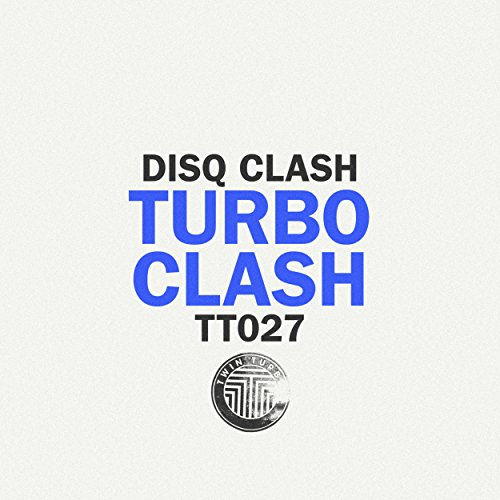 Turbo Clash (DJ Shufflemaster Club Mix)