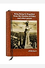 King Kong Is Expelled from the Garden of Eden and other poems