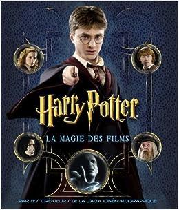 Harry Potter La Magie Des Films Le Scrapbook French