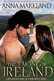 The Taking of Ireland by [Markland, Anna]