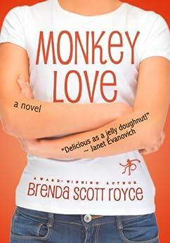 Monkey Love by [Royce, Brenda Scott]