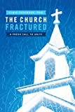 The Church Fractured, Finis Cavender, 1449758045