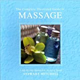 The Complete Illustrated Guide to Massage, Stewart Mitchell, 1435126122
