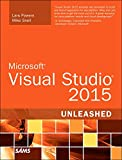 img - for Microsoft Visual Studio 2015 Unleashed (3rd Edition) book / textbook / text book