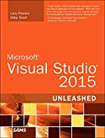 Microsoft Visual Studio 2015 Unleashed, 3rd Edition Front Cover