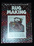 Better Homes and Gardens Rug Making, Better Homes and Gardens Editors, 0696004658