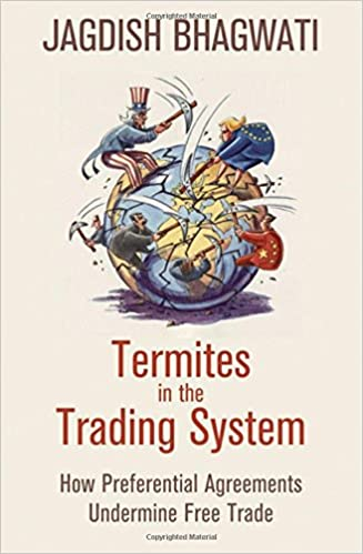 Termites In The Trading System How Preferential Agreements