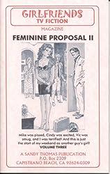 Feminine Proposal II (GIRLFRIENDS TV FICTION Book 3)