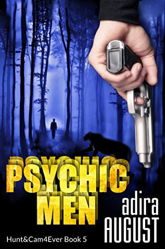 Psychic Men: a Hunter Dane Investigation (Hunt&Cam4Ever Book 5)