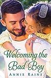 Welcoming the Bad Boy: A Hero's Welcome Novel