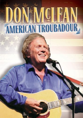 Don McLean: American Troubadour by
