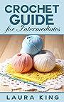 Crochet Guide For Intermediates