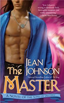 The Master: A Novel of the Sons of Destiny by [Johnson, Jean]