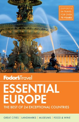 Fodor's Essential Europe: The Best of 24 Exceptional Countries (Travel Guide)