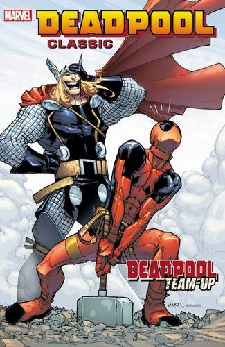 Deadpool Classic Vol. 13: Deadpool (Stagg Wood)