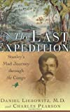 Front cover for the book The Last Expedition by Daniel Liebowitz