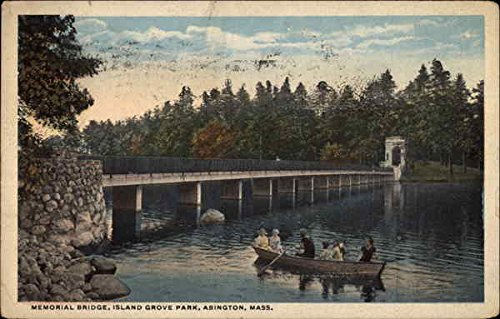 Memorial Bridge, Island Grove Park Abington, Massachusetts Original Vintage Postcard