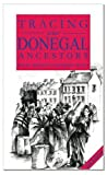 A Guide to Tracing Your Donegal Ancestors, Helen Meehan and Godfrey Duffy, 0953997499
