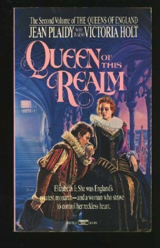 Queen of This Realm (Queens of England)