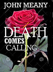 Death Comes Calling (Short, Romantic Paranormal Drama )