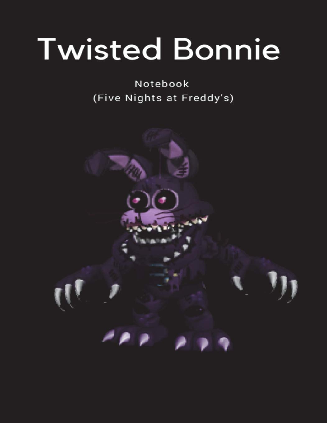 Twisted Bonnie Notebook (Five Nights at Freddy's) PDF