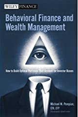 Behavioral Finance and Wealth Management: How to Build Optimal Portfolios That Account for Investor Biases (Wiley Finance Book 318) (English Edition) eBook Kindle