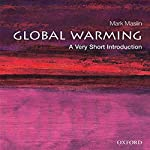 Global Warming: A Very Short Introduction | Mark Maslin