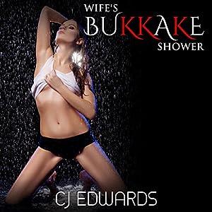 Wife's Bukkake Shower Audiobook