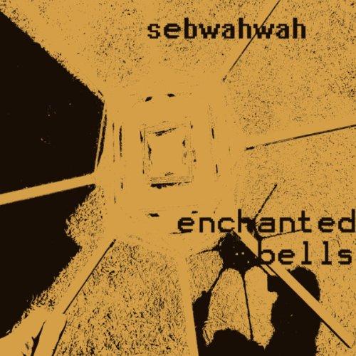 - Enchanted Bells