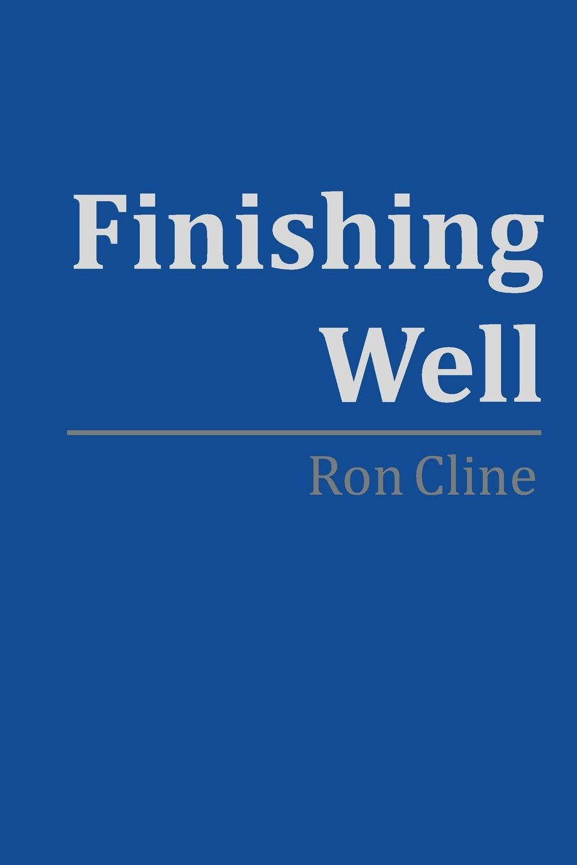 Finishing Well: Amazon.es: Cline, Ron: Libros en idiomas ...