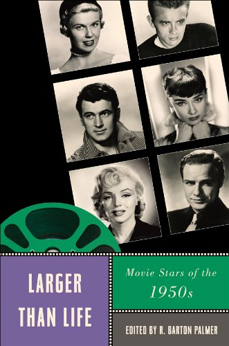 Larger Than Life: Movie Stars of the 1950s (Star Decades: American Culture/American)