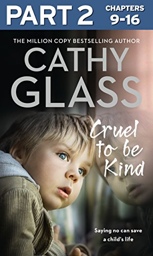 Cruel to Be Kind: Part 2 of 3: Saying no can save a child's - Of Kind Glasses