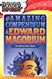 The Amazing Compendium of Edward Magorium, N. E. Bode and Juliana Baggott, 0439916364