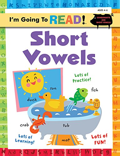 I'm Going to Read® Workbook: Short Vowels (I'm Going to Read® Series)
